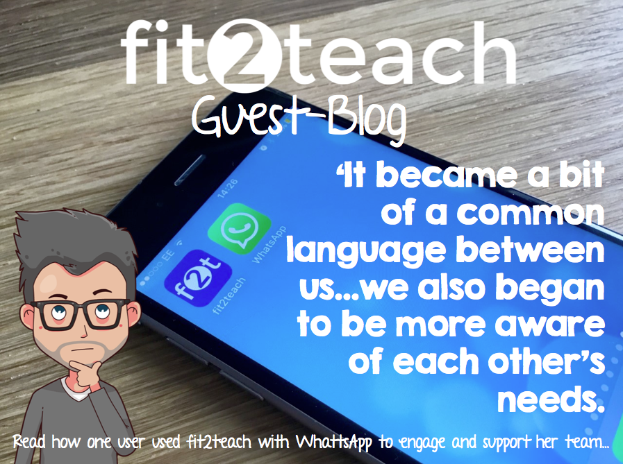 Fit 2 Teach – the WhatsApp Challenge…